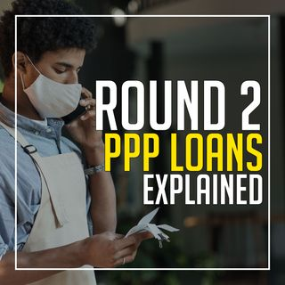 154. What to Know About the Second-Round of PPP