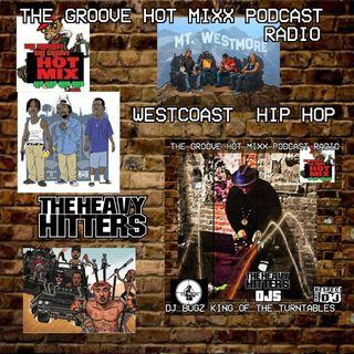 THE GROOVE HOT MIXX PODCAST RADIO WESTCOAST WIT DJ BUGZ
