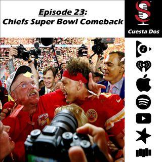 23. Cuesta Dos: Chiefs Super Bowl Comeback