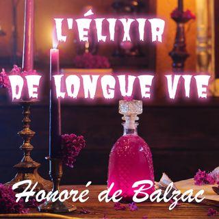 L'Elixir de longue Vie, Honoré de Balzac (Livre audio)