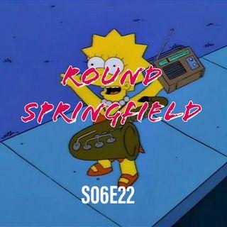 90) S06E22 (Round Springfield)