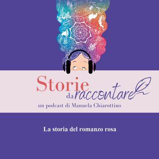 Ep.4 - Storia del romanzo rosa