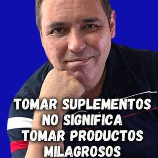 ✋🏼 TOMAR SUPLEMENTOS NO SIGNIFICA TOMAR PRODUCTOS MILAGROSOS 🧏🏻♀️