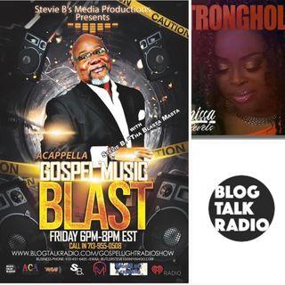 Stevie B's A Cappella Gospel Music Blast - (Episode 179)
