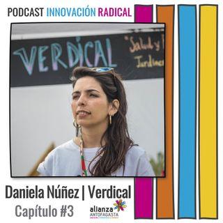 DANIELA NÚÑEZ   Verdical   Capítulo #3   28 Jul. 2021
