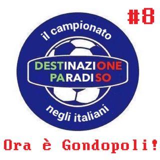 #8 - Ora è Gondopoli!