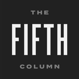 The Fifth Column - Analysis, Commentary, Sedition