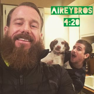 Airey Bros. Podcast Episode 26