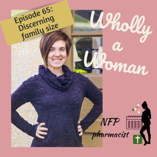 Episode 65: Discerning family size   Dr. Emily, natural family planning pharmacist