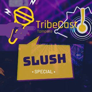 Tribecast, Slush special, day 2