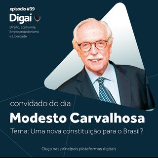 Episódio #39 - Modesto Carvalhosa