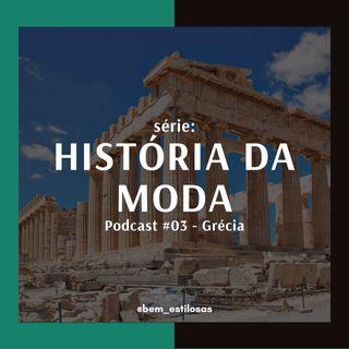 História da Moda #03: Grécia
