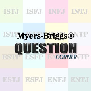 Myers-Briggs® Question Corner