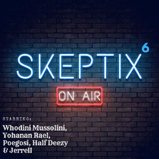 Skeptix EP6: - Stone of the Philosophers.