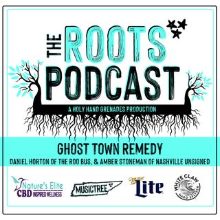 The Roots Podcast Episode 10 featuring Ghost Town Remedy, Roo Bus's Daniel Horton, and Amber Stoneman of Nashville Unsigned