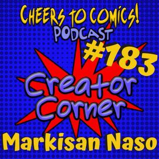 #183- Creator Corner: Markisan Naso (Voracious)