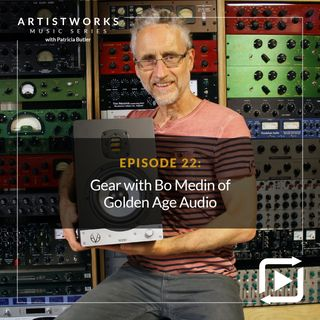 Gear with Bo Medin of Golden Age Audio