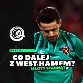Co dalej z West Hamem?