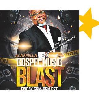 Stevie B's A Cappella Gospel Music Blast - (Episode 167)