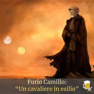"""Furio Camillo: """"Un cavaliere in esilio"""""""