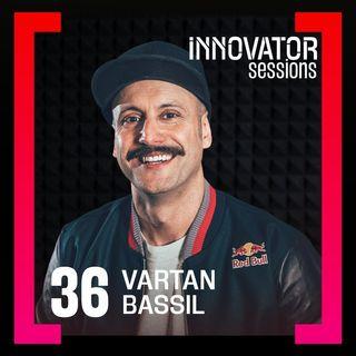 Breakdance-Legende und Unternehmer Vartan Bassil erklärt, wie du mit Beständigkeit deine Ziele erreichen kannst