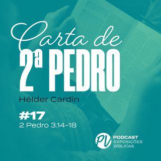 2 Pedro 3.14-17 - Hélder Cardin