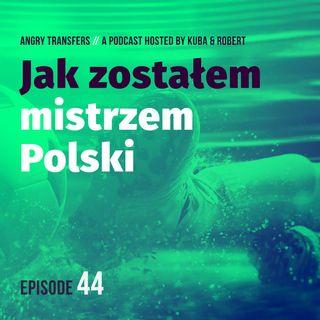 Jak zostałem Mistrzem Polski - KAROL BOROWSKI