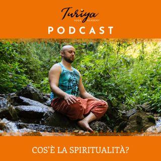 Puntata 01 - Cos'è la Spiritualità?