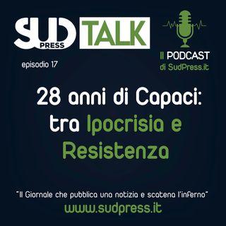 SudTalk episodio 20 - 28 anni di Capaci: tra Ipocrisia e Resistenza
