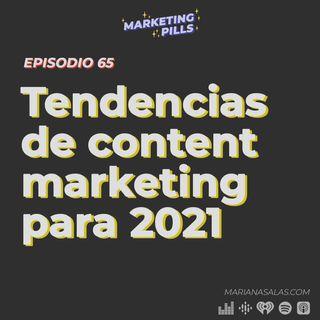 ⚡Episodio 65 - Tendencias de content marketing para 2021