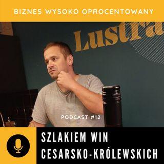 #12 SZLAKIEM WIN CESARSKO-KRÓLEWSKICH - Tomasz Wagner