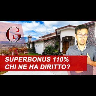 SUPERBONUS 110% CHI NE HA DIRITTO? Condomini e Persone Fisiche - Circolare 24E Agenzia delle Entrate