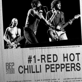 #1 - Red Hot Chilli Peppers