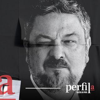 #01 - Antonio Palocci, o ex-companheiro que amedronta o PT