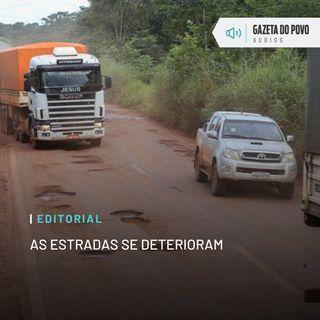 Editorial: As estradas se deterioram