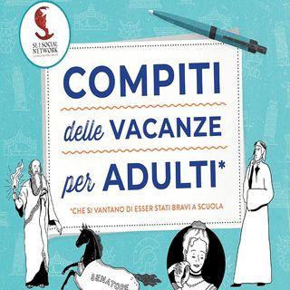 Francesco Dominelli: compiti delle vacanze per adulti che si vantano di essere stati bravi a scuola! Mettetevi alla prova