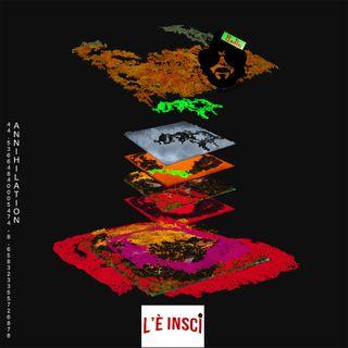 L'E' Inscì - Puntata 58 - Annihilation