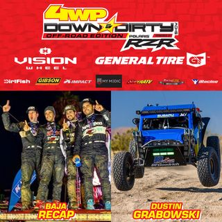 #27 - Off-Road Edition - Baja 1000 Wrap-Up & Dustin Grabowski