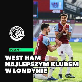 West Ham najlepszym klubem w Londynie