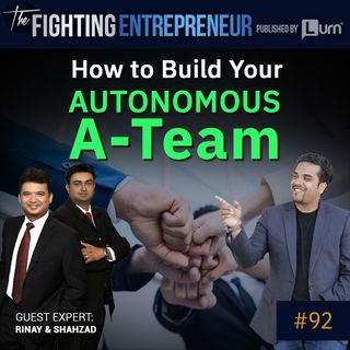 How To Build Amazing Autonomous Teams And Build Turn Key Cash Flow Business- Feat. Rinay And Shahzad