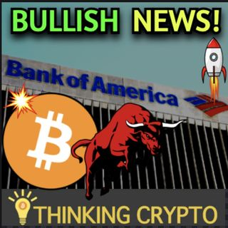 Bank of America Offering Bitcoin Futures Trading & Germany's 3rd Largest Bank Crypto Investing