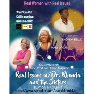 Real Issues wit Pastor Bello and the Sisters