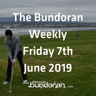 047 - The Bundoran Weekly - June 7th 2019