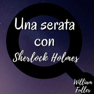 Una serata con Sherlock Holmes - William o. Fuller