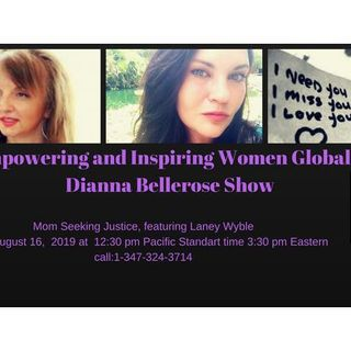 Empowering and Inspiring Women Globally- Mom's Plea For Justice