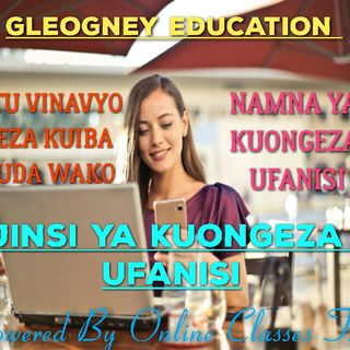 Episode 1 - Jinsi Ya Kuongeza Ufanisi.