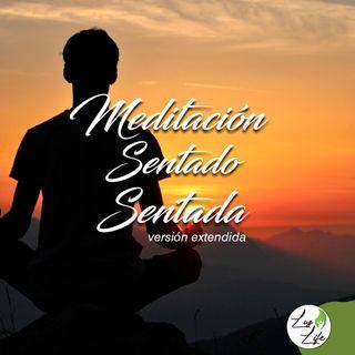 Meditación Sentado - Sentada (Versión Extendida)