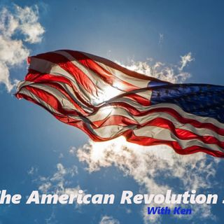 The American Revolution 3.0 for 5/5/2020 part 2