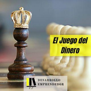#013- El Juego del Dinero