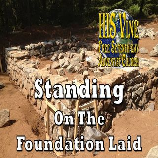 02—Standing on the Foundation Laid